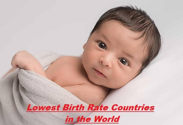 Lowest Birth Rate Countries in the World